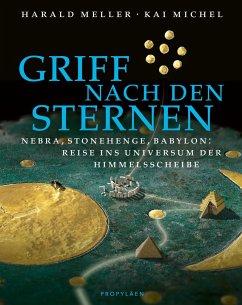 Griff nach den Sternen - Meller, Harald;Michel , Kai