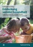 Entdeckung sozialer Gesundheit