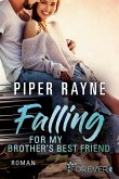 Falling for my Brother's Best Friend / Baileys-Serie Bd.4