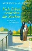 Viele Erben verderben das Sterben / Pippa Bolle Bd.8