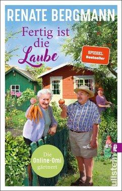 Fertig ist die Laube / Online-Omi Bd.15