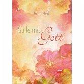 Stille mit Gott