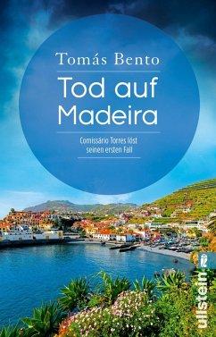 Tod auf Madeira / Comissário Torres Bd.1 - Bento, Tomás