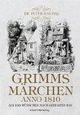 Grimms Märchen anno1820