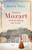 Fräulein Mozart und der Klang der Liebe / Ikonen ihrer Zeit Bd.4