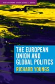 The European Union and Global Politics