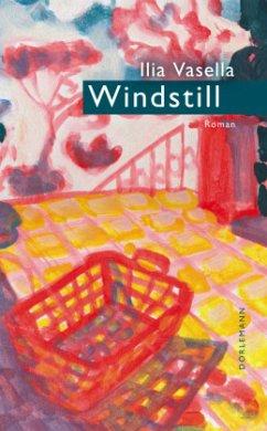 Windstill - Vasella, Ilia