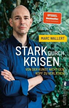 Stark durch Krisen - Wallert, Marc