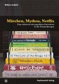 Märchen, Mythen, Netflix