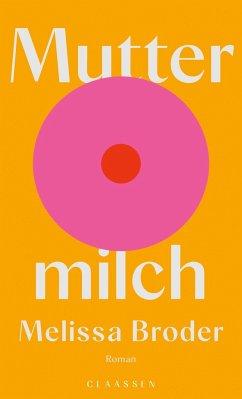 Muttermilch - Broder, Melissa