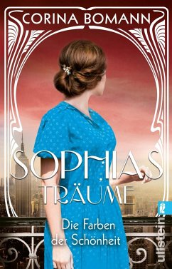 Die Farben der Schönheit - Sophias Träume - Bomann, Corina