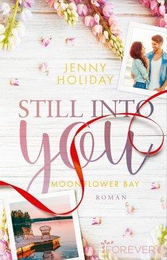 Still into you / Moonflower Bay Bd.1 - Holiday, Jenny