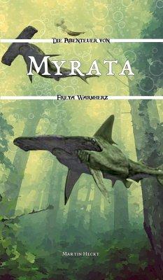 Myrata (eBook, ePUB) - Heckt, Martin