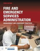 Fire and Emergency Services Administration: Management and Leadership Practices Includes Navigate Advantage Access: Management and Leadership Practice