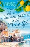 Die kleine Eismanufaktur in Amalfi (eBook, ePUB)