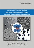 Construction of Highly Ordered Nanomaterials Composed of Protein Containers and Plasmonic Nanoparticles