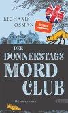 Der Montagsmordclub / Die Mordclub-Serie Bd.1 (eBook, ePUB)