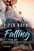 Falling for my Brother's Best Friend / Baileys-Serie Bd.4 (eBook, ePUB)