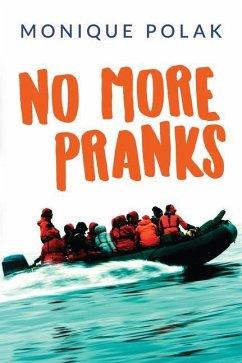 No More Pranks - Polak, Monique