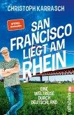 San Francisco liegt am Rhein (eBook, ePUB)