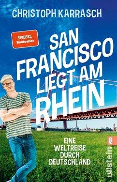 San Francisco liegt am Rhein (eBook, ePUB) - Karrasch, Christoph