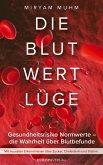 Die Blutwertlüge (eBook, ePUB)