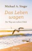 Das Leben wagen (eBook, ePUB)