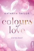 Colours of Love - Entblößt (eBook, ePUB)