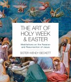 The Art of Holy Week and Easter (eBook, ePUB)
