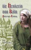 Die Henkerin von Köln Flucht nach Limburg (eBook, ePUB)