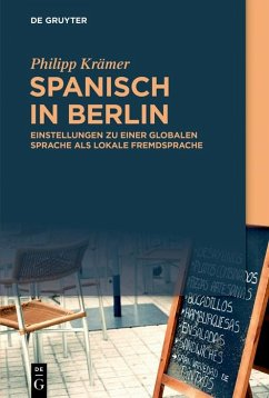 Spanisch in Berlin (eBook, ePUB) - Krämer, Philipp