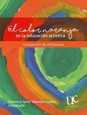 El color naranja en la educación artística (eBook, PDF)