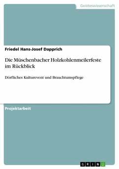 Die Müschenbacher Holzkohlenmeilerfeste im Rückblick (eBook, PDF)