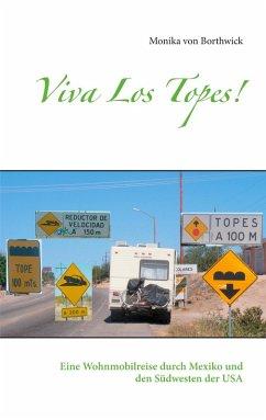 Viva Los Topes! (eBook, ePUB)