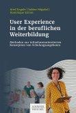 User Experience in der beruflichen Weiterbildung (eBook, ePUB)