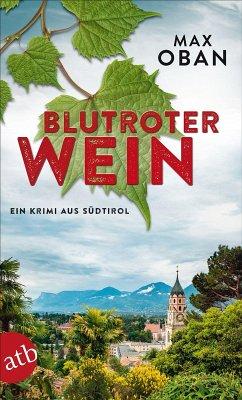 Blutroter Wein (eBook, ePUB) - Oban, Max