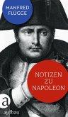 Notizen zu Napoleon (eBook, ePUB)