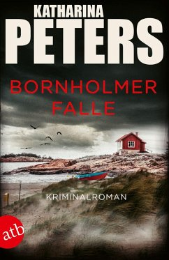 Bornholmer Falle / Sarah Pirohl ermittelt Bd.2 (eBook, ePUB) - Peters, Katharina