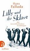 Lilly und ihr Sklave (eBook, ePUB)