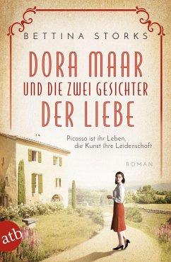 Dora Maar und die zwei Gesichter der Liebe / Mutige Frauen zwischen Kunst und Liebe Bd.19 (eBook, ePUB) - Storks, Bettina