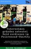 Unternehmen gründen nebenbei. Geld verdienen im Feierabend-StartUp (eBook, ePUB)