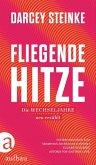 Fliegende Hitze (eBook, ePUB)