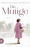 Die Mutige (eBook, ePUB)