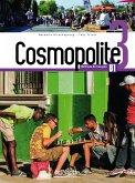 Cosmopolite 3. Kursbuch mit DVD-ROM, Code und Beiheft