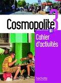Cosmopolite 3. Arbeitsbuch mit Audio-CD, Code und Beiheft