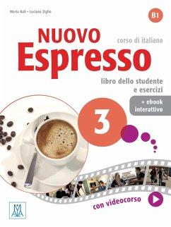 Nuovo Espresso 3 - einsprachige Ausgabe. Buch mit Code - Balì, Maria;Ziglio, Luciana