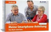 Smartphonekurs für Senioren - Das Kursbuch für Android Handys