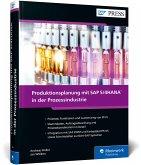 Produktionsplanung mit SAP S/4HANA in der Prozessindustrie