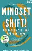 Mindset Shift! Entdecken Sie Ihre Stärken jetzt (eBook, ePUB)