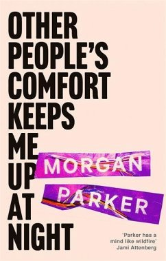 Other People's Comfort Keeps Me Up At Night - Parker, Morgan